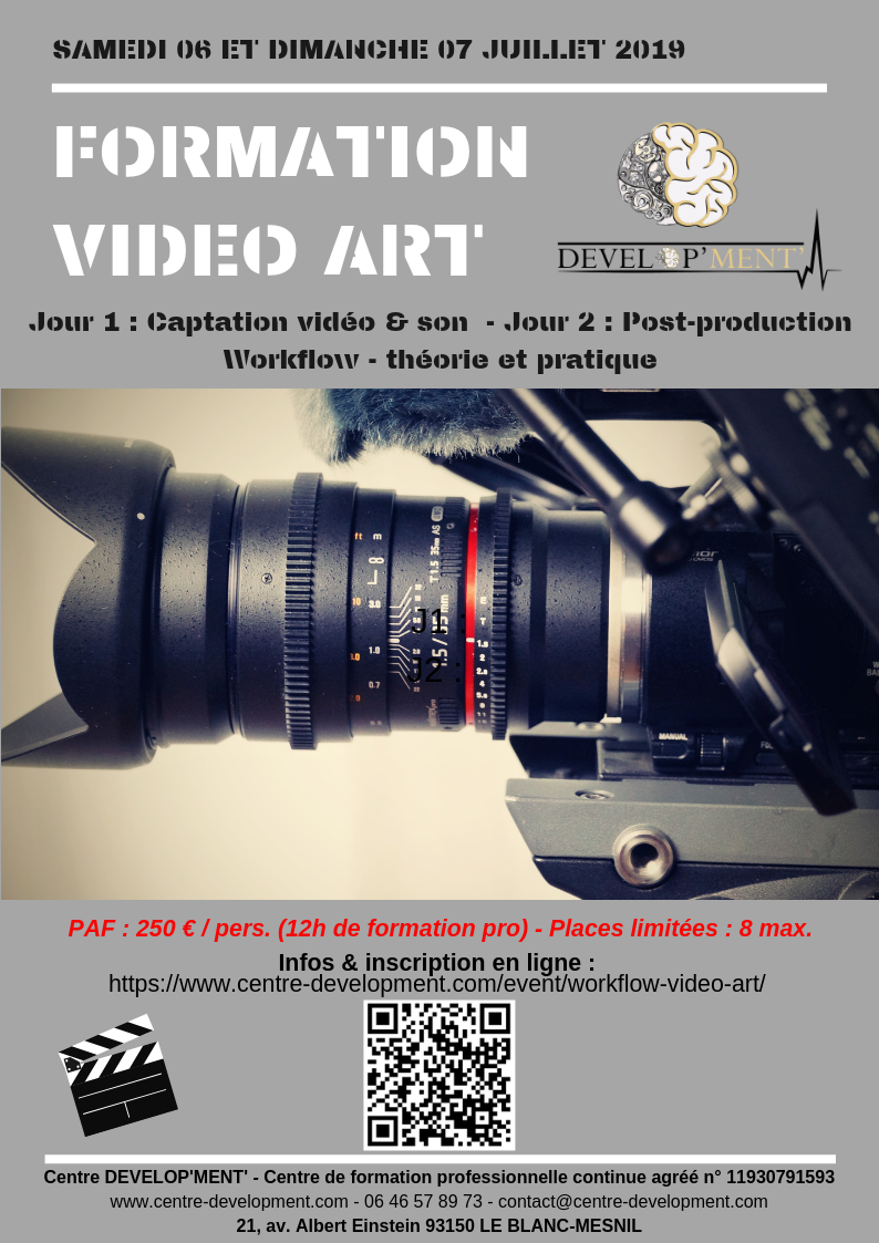 Formation en VIDEO ART (capture son & image + post-production) - workflow