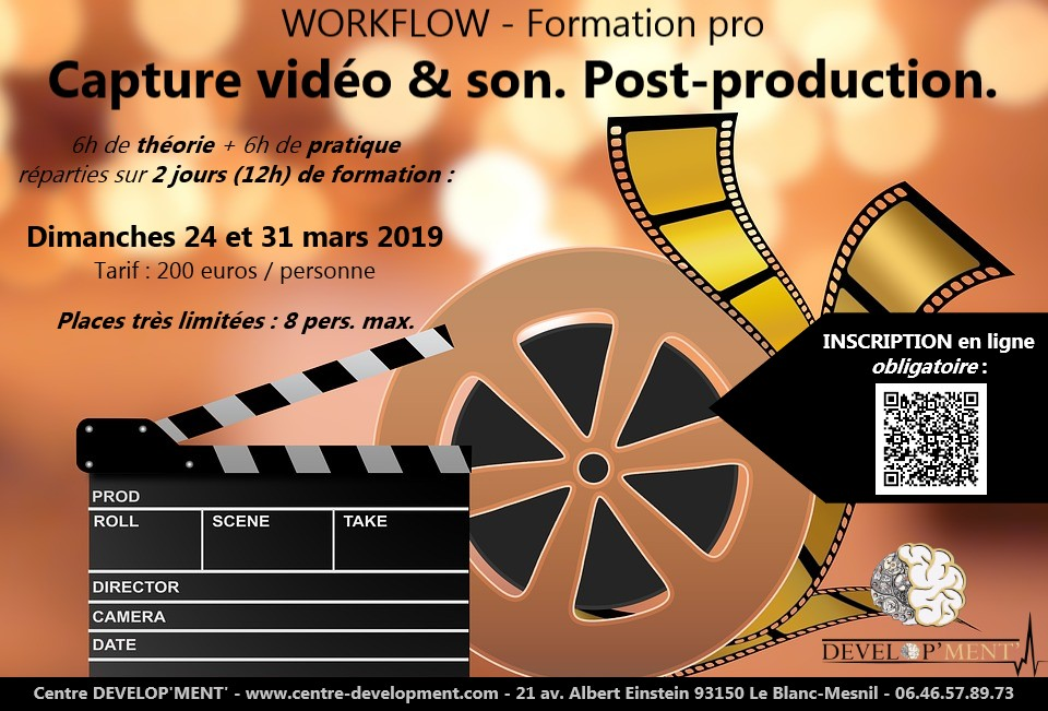 Workflow – Formation Professionnelle : Capture de vidéo & son + Post-production
